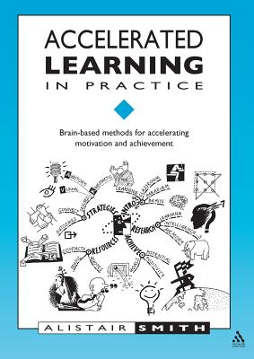 Accelerated Learning in Practice - Smith, Alistair