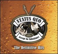 Accept No Substitute: The Definitive Hits - Status Quo