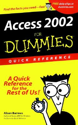 Access 2002 for Dummies Quick Reference - Barrows, Alison