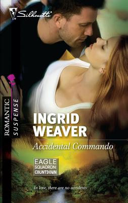 Accidental Commando - Weaver, Ingrid