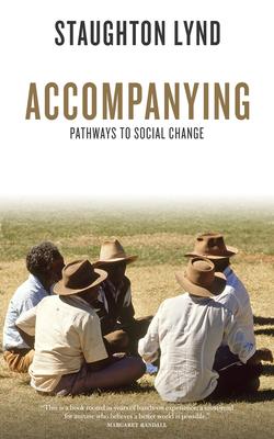 Accompanying: Pathways to Social Change - Lynd, Staughton