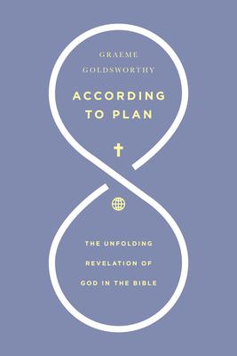 According to Plan - Goldsworthy, Graeme