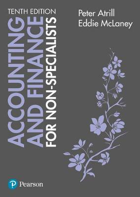 Accounting and Finance for Non-Specialists - Atrill, Peter, and McLaney, Eddie
