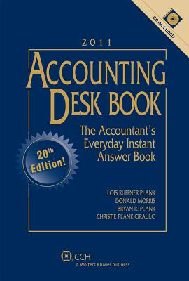 Accounting Desk Book, 2011 - Ruffner Plank, Lois, and Morris, Donald, and Plank, Bryan R