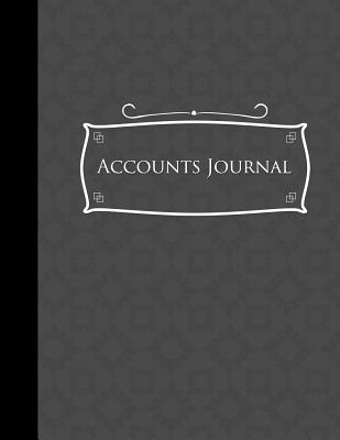 Accounts Journal: General Accounting, Daily Bookkeeping Ledger, Credit And Debit, Grey Cover - Publishing, Moito