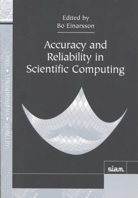 Accuracy and Reliability in Scientific Computing - Einarsson, Bo (Editor)