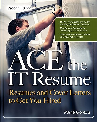 Ace the IT Resume - Moreira, Paula