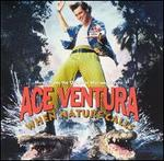 Ace Ventura: When Nature Calls [Music from the Motion Picture]