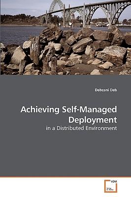 Achieving Self-Managed Deployment - Deb, Debzani