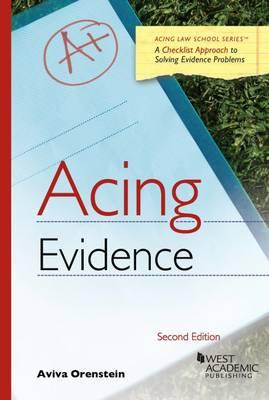 Acing Evidence - Orenstein, Aviva