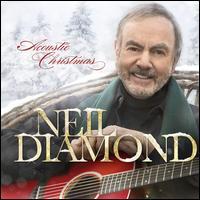 Acoustic Christmas - Neil Diamond