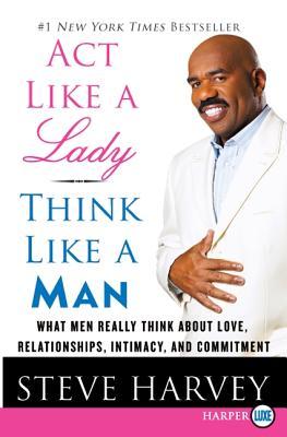 ACT Like a Lady, Think Like a Man LP - Harvey, Steve