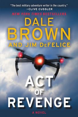 Act of Revenge - Brown, Dale, and DeFelice, Jim