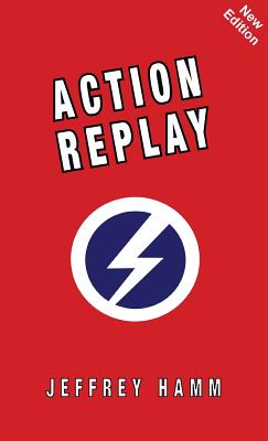 Action Replay - Hamm, Jeffrey