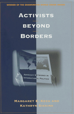 Activists Beyond Borders: The Relocation of Jewish Immigrants Across America - Keck, Margaret E, and Sikkink, Kathryn