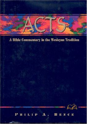 Acts: A Commentary for Bible Students - Bence, Phillip A