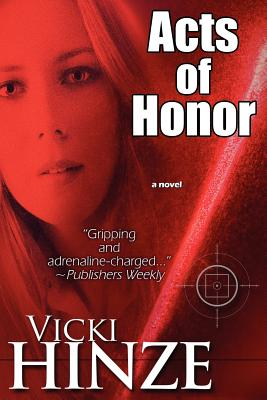 Acts of Honor - Hinze, Vicki