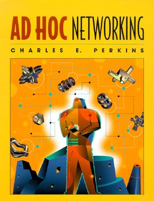 Ad Hoc Networking - Perkins, Charles (Editor)