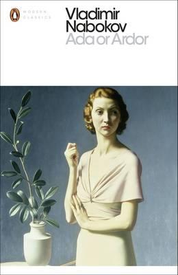 Ada or Ardor: A Family Chronicle - Nabokov, Vladimir