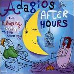 Adagios for After Hours - Celin Romero (guitar); Claudio Arrau (piano); Heinz Holliger (oboe); I Musici; Karl Leister (clarinet); Mitsuko Uchida (piano); Zoltán Kocsis (piano)