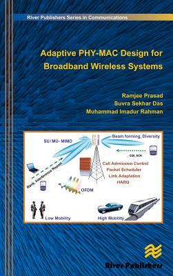Adaptive Phy-Mac Design for Broadband Wireless Systems - Prasad, Ramjee