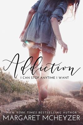 Addiction - McHeyzer, Margaret