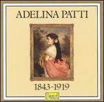 Adelina Patti - Adelina Patti (soprano); Alfredo Barili (piano); Landon Ronald (piano)