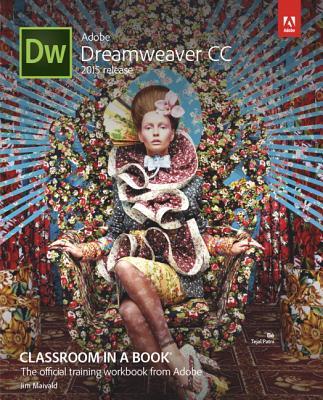 Adobe Dreamweaver CC Classroom in a Book - Maivald, Jim