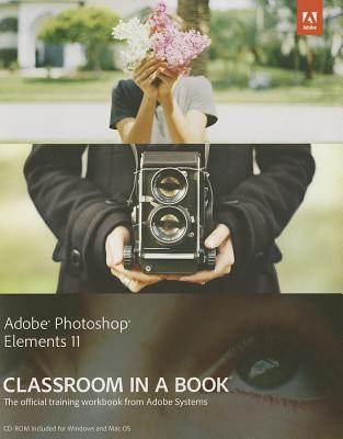 Adobe Photoshop Elements 11 Classroom in a Book - Adobe Creative Team