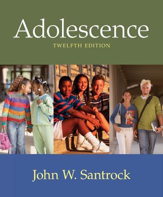 Adolescence - Santrock, John W, Ph.D.