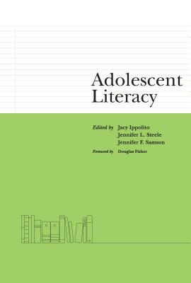 Adolescent Literacy - Ippolito, Jacy (Editor)