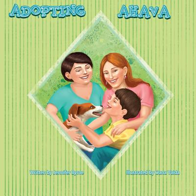 Adopting Ahava - Byrne, Jennifer