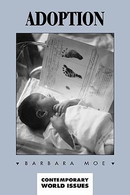 Adoption: A Reference Handbook - Moe, Barbara A
