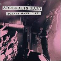 Adrenalin Baby: Johnny Marr Live [2 LP] - Johnny Marr
