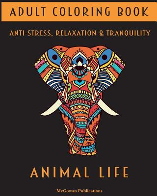 Adult Coloring Book - Animal Life - McGowan Publications
