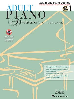 Adult Piano Adventures All-In-One Lesson Book 1: A Comprehensive Piano Course - Faber, Nancy (Composer), and Faber, Randall (Composer)