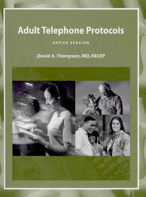 Adult Telephone Protocols - Office Version - Thompson, David A