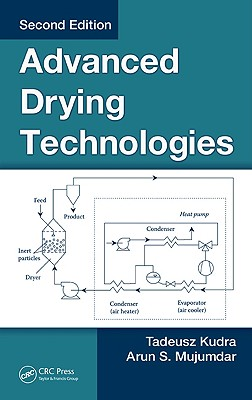 Advanced Drying Technologies - Kudra, Tadeusz, and Mujumdar, Arun S