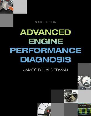 Advanced Engine Performance Diagnosis - Halderman, James D.