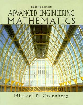 Advanced Engineering Mathematics - Greenberg, Michael