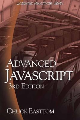 Advanced JavaScript - Easttom, Chuck