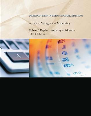 Advanced Management Accounting - Kaplan, Robert S., and Atkinson, Anthony A.