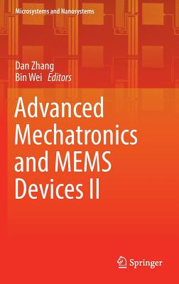 Advanced Mechatronics and Mems Devices II - Zhang, Dan (Editor)