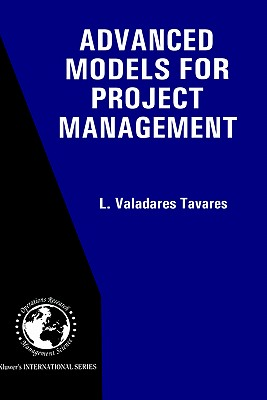 Advanced Models for Project Management - Valadares Tavares, L