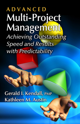 Advanced Multi-project Management - Kendall, Gerald