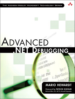 Advanced .NET Debugging - Hewardt, Mario