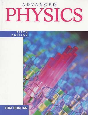Advanced Physics - Duncan, Tom