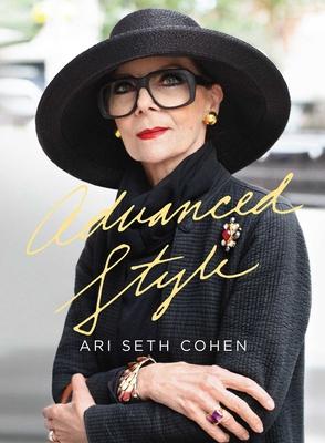 Advanced Style - Cohen, Ari Seth