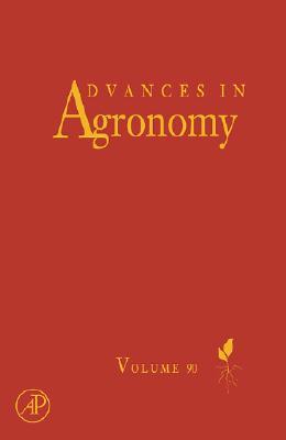 Advances in Agronomy, Volume 90 - Sparks, Donald L (Editor)