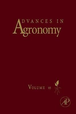 Advances in Agronomy, Volume 95 - Sparks, Donald L (Editor)